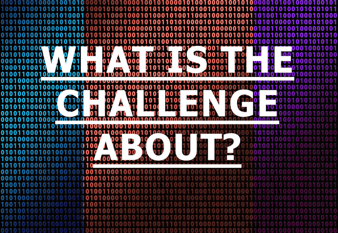 What's the challenge about?